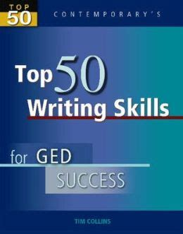 Top 50 Writing Skills For Ged Success  Student Text Only By Tim Collins 9780077044787