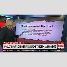 Cnn, Msnbc Speculate On Removing Trump From Office Via 25th Amendment