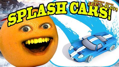 annoying orange plays splash cars youtube