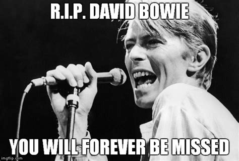 Bowie Meme - he just died on the 10th imgflip