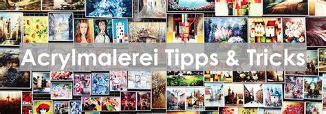 Tipps Und Tricks Für Malen Mit Acrylfarben