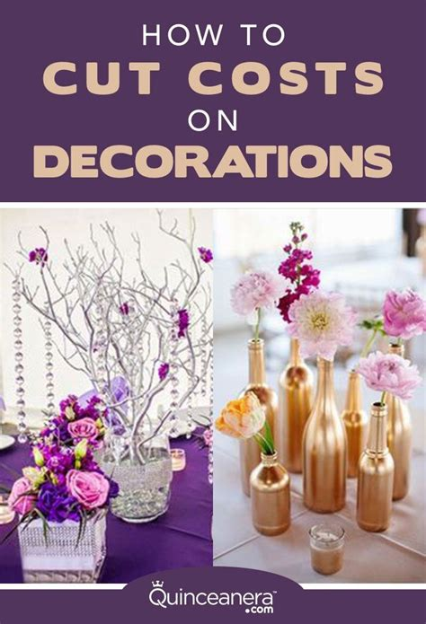 how to cut cost on decorations quinceanera decorations