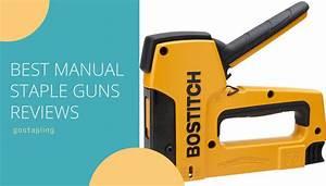 Manual Staple Guns Reviews  Fundamentals  Comparison Table
