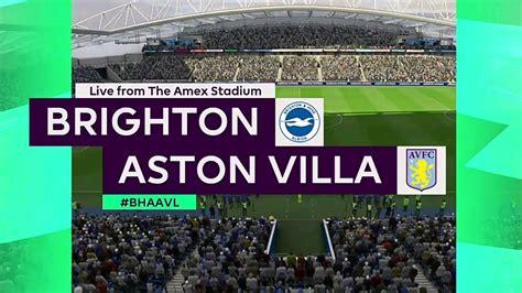 ⚽️ Brighton vs Aston Villa ⚽️   Premier League (18/01/2020 ...
