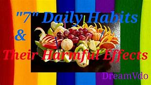 """""""7"""" Daily Habits - Harmful To All Of Us 😢 Read description ..."""