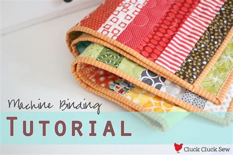 how to sew a quilt machine binding tutorial cluck cluck sew