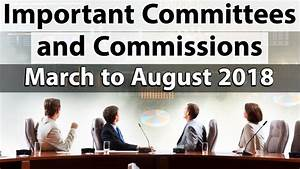 Important Committees & Commissions of last 6 months ...