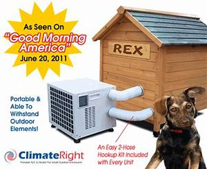 Dog house air conditioner and heater also for small enclosures for Small ac unit for dog house