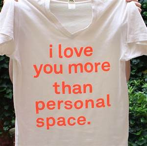 I love you more than personal space colossal for I love you more than personal space