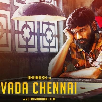 dhanushs vada chennai   poster release march