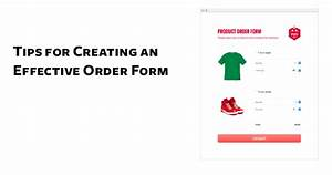 Tips for Creating an Effective Order Form | The JotForm Blog