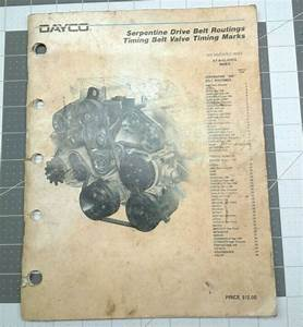Vtg Dayco Serpentine Drive Belt Routing Timing Belt Valve