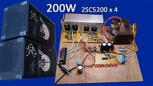 How To Make 200w Amplifier Transistors 2sc5200 X 4 At Home