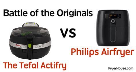 tefal airfryer philips actifry vs air fryer battle fryers