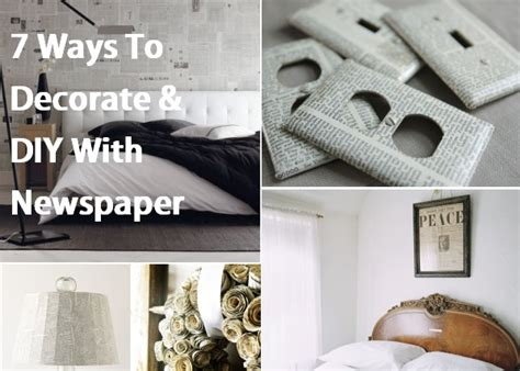 7 Ways To Decorate & Diy With Newspaper