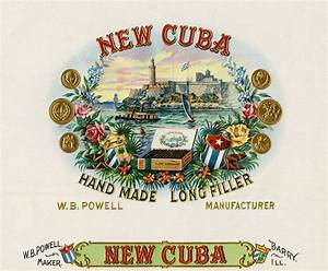 1890s New Cuba Cigar Label | Cuban party, Cuban cigars and ...