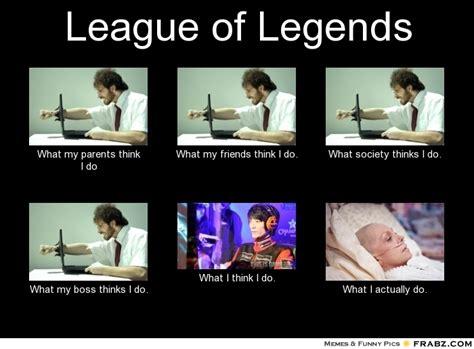 Leauge Of Legends Memes - league legends memes