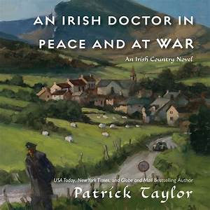 An Irish Doctor in Peace and at War  Audiobook Listen Instantly!