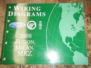 2008 Ford Fusion Mercury Milan Lincoln Mkz Oem Wiring