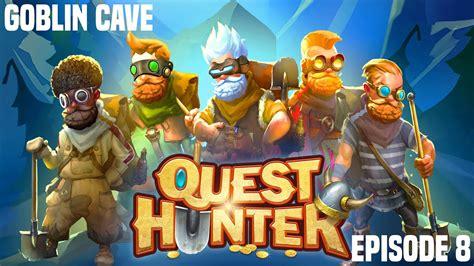 Goblin cave 1 is located in the balenos region. Goblin Cave - Quest Hunter E8 (Stream) - YouTube