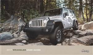 2017 Jeep Wrangler User Guide Original Owner U0026 39 S Manual