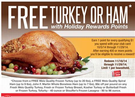 weis  turkey earn   turkey ham  options