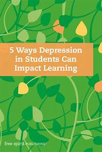 5 Ways Depression In Students Can Impact Learning