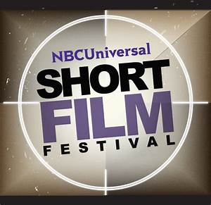 The NBCUniversal Short Film Festival is now accepting ...
