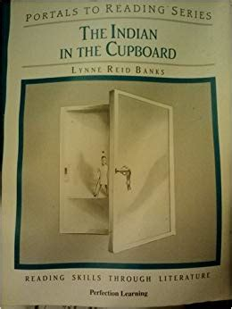 Indian In The Cupboard Series by The Indian In The Cupboard Portals To Reading Series