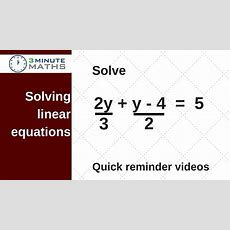 Solving Linear Equations With Fractions  Gcse Maths Level 6 Youtube