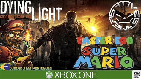 dying light sem spoiler easter egg super mario