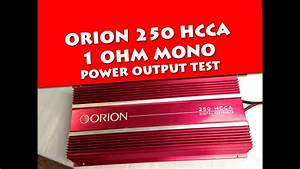 Orion 250 Hcca Power Output Test Part 2 Dd