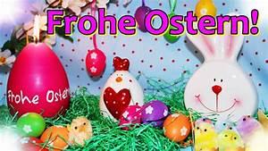 Ostergrüße Video Kostenlos : ostergr e frohe ostern ostergr e zum osterfest 2019 sch nes ostervideo zu ostern f r ~ Watch28wear.com Haus und Dekorationen