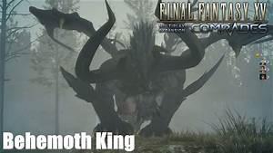 Final Fantasy XV Comtrades - Behemoth King Boss Fight (PS4 ...