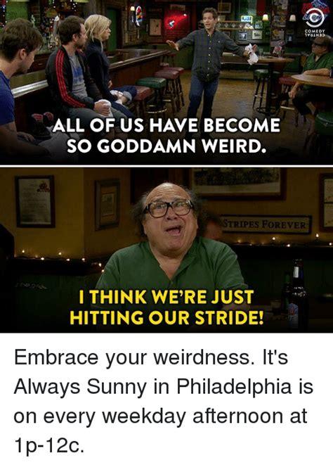 Its Always Sunny In Philadelphia Memes - 25 best memes about it s always sunny in philadelphia it s always sunny in philadelphia memes