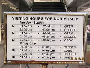 Schedule of Visiting Hours for Non Muslim - Picture of ...