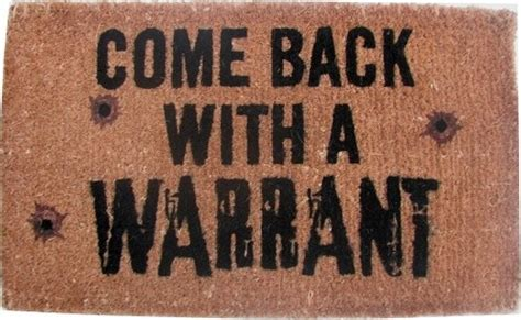 Come Back With A Warrant Doormat by Come Back With A Warrant Coco Doormat Doormats By Coco