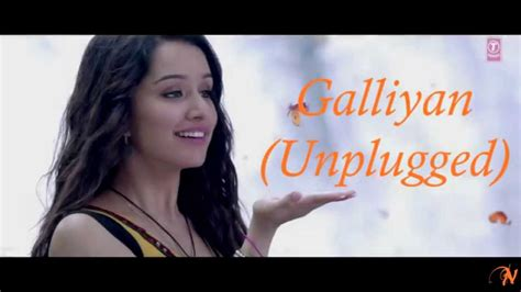 Galliyan (unplugged) Full Song| Ek Villain