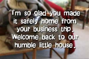 Welcome Back Ho... Romantic Welcome Quotes