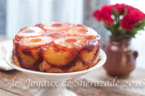 cuisine de sherazade gâteau renversé à l 39 ananas la recette facile les joyaux de sherazade