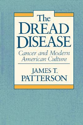 the dread disease cancer and modern american culture by