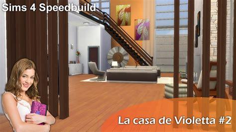 La Casa Di Violetta by La Casa De Violetta 2 Sims 4 Speedbuild