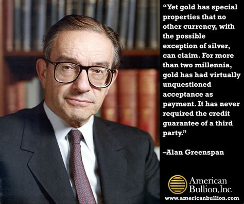 eloquent quotes comments  gold  alan greenspan