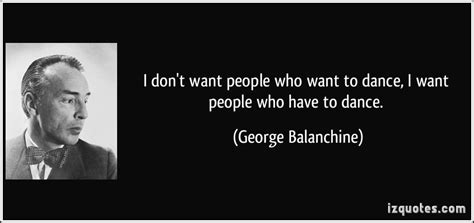 George Balanchine Quotes. QuotesGram