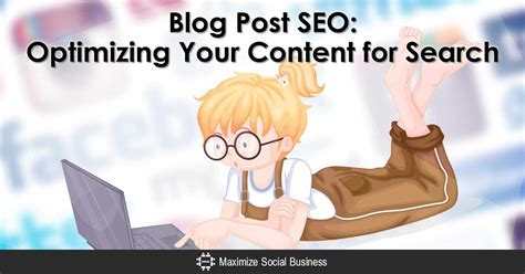seo optimized content optimizing your post content for search