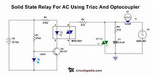 Solid State Relay Circuit Diagram Solid State Relay Circuit Using Triac Schematic  With Images