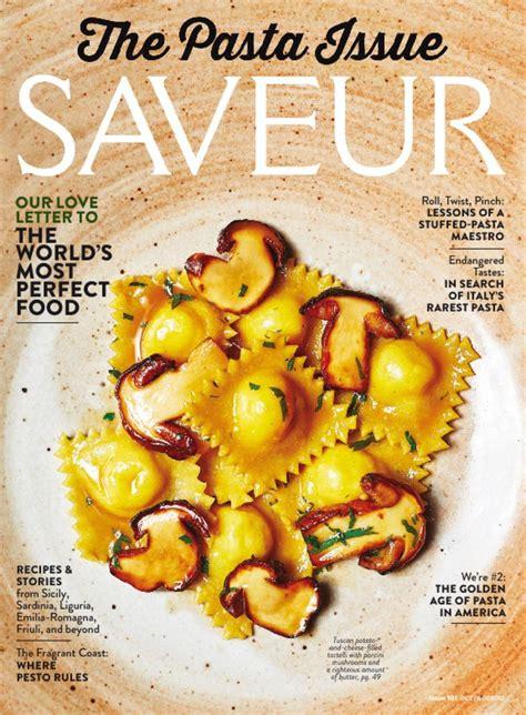 cuisine saveur saveur magazine savor a of authentic cuisine