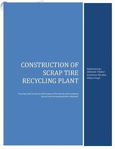 Construction Proposal Sample Project Plan Tyre Recycling Plant