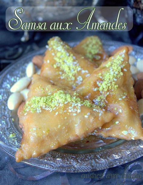 la cuisine de djouza samsa recette aux amandes pate maison la cuisine de djouza recette biscuits