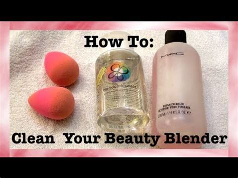 clean  beauty blender easy tutorial youtube